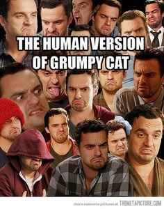 Human version of Grumpy Cat. I love you Nick Miller.