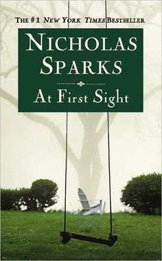 At First Sight by Nicolas Sparks