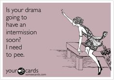 Drama intermission...