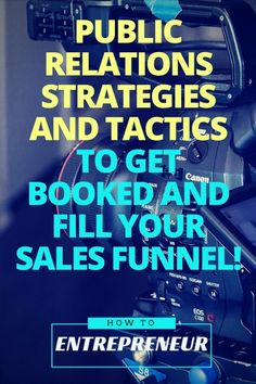 Check this article out to learn public relations strategies and tactics to get booked and fill your sales funnel.
