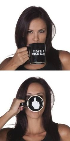 Have A Nice Day Mug - I seriously need this!! friends, mondays, drinking, fingers, christmas, coffee cups, gifts, mornings, drinks