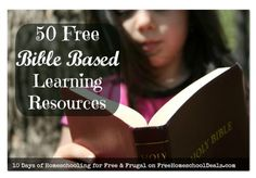 Homeschooling for Free and Frugal: 50 Free Bible Based Learning Resources