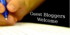 Guest Bloggers!