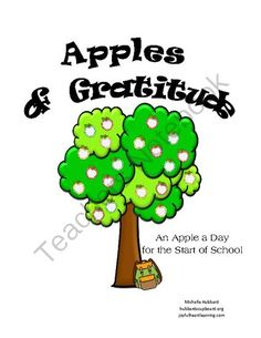 FREE Apples of Gratitude: An Apple a Day for the Start of School from Joyful Heart Learning on TeachersNotebook.com -  (14 pages)  - A printable thankfulness notebook