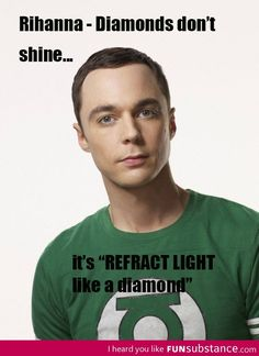 Sheldon on Rihanna's Diamonds