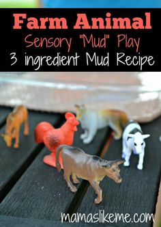 "Farm Animal Sensory ""Mud"" Play - only 3 ingredients!  {Mamas Like Me}"