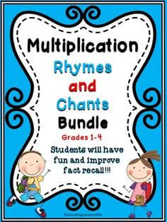 Multiplication:  Rhymes And Chants Bundle - A fun way to improve fact recall! #tpt #math