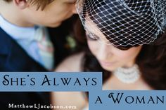 Always a Woman: What Every Man Should Never Forget About His Wife
