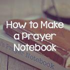 Lies Young Women Believe   How to Make a Prayer Notebook