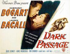 Dark Passage - stars Humphrey Bogart, Lauren Bacall
