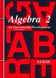 How I Use Saxon Algebra 2 (scheduling it out, etc)  |  hsclassroom.net