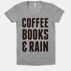 Coffee Books & Rain (Women's T-Shirt)