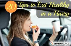Think you're too busy to eat #healthy? Think again! These realistic tips will help you make better choices--no matter how crazy life gets. | via @SparkPeople #TeamSkinnyJeans #nutrition #healthyeating