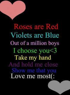 Roses are Red Violets are Blue Love Poem <3