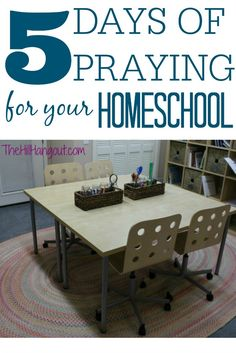 5 Days of Praying for Your Homeschool from TheHillHangout.com