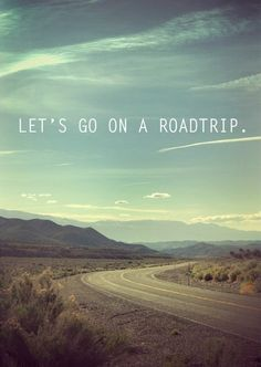 Shall we road trip? #jetsetter #travelquote