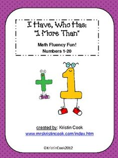 """I Have, Who Has - """"1 More Than"""" - A Math Fluency Game"""