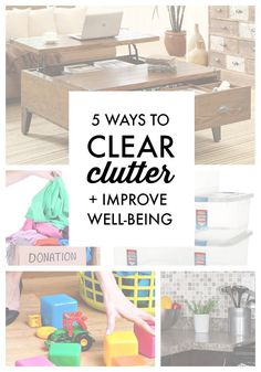 Learn the 5 ways to clear clutter and improve your well-being that you can start today!