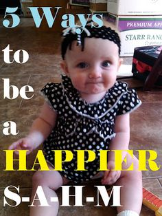 My American Confessions: Monday: 5 Ways to be Happier as a Stay at Home Mom. This was AWESOME. I love her. Finally, an honest stay-at-home-mom. GREAT IDEAS!!!