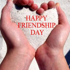 Happy Friendship Day Images Messages and Greetings