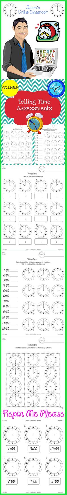 $4 - Common Core Aligned Time Assessments to help students learn how to tell time.  CC.1.MD.3 - Tell and write time in hours and half-hours using analog and digital clocks.  Check out this resource and more telling time products at Jason's Online Classroom.