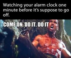 Before the alarm goes off...