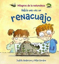 """""""Había una vez un renacuajo"""" Los 12 libros más recomendados sobre medio ambiente para niños"""