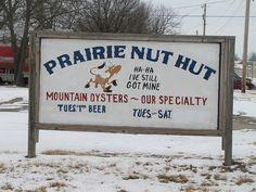 Prairie Nut Hut in Altoona, Kansas specializes in mountain oysters.