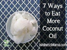 Cocnut oil 7 ways eat more