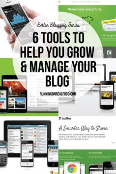 Better Blogging Series: 6 Tools to Help Your Grow & Manage Your Blog #blogging #bloggingtips http://www.runningonrealfood.com/better-blogging-series-6-tools-and-apps-to-help-grow-and-manage-your-blog/