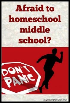 I Can't Homeschool Because My Kids are in Middle School @Education Possible