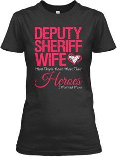 Proud Deputy Sheriff Wife