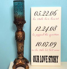 Wedding Sign, Memory Sign, Date Sign, Our Love Story by OurHobbyToYourHome,