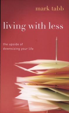 mark tabb - living with less
