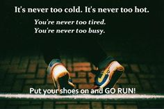 go run! #running, #motivation
