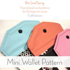 Mini Wallet How To by The Sewing Loft. This pattern is a great way to use up scrap fabric. My special guest post on Craft Snob