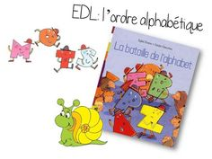 L'ordre alphabétique à partir d'un album: La bataille de l'alphabet - Caracolus lectur son, primair françai