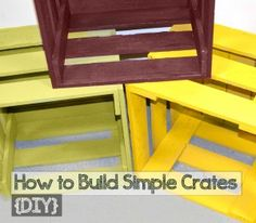 How to Build Simple Crates {DIY}