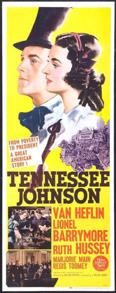 Tennessee Johnson - USA (1942) Director:  William Dieterle