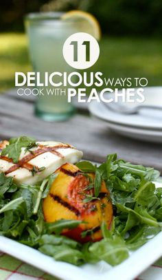 11 Delicious Ways to Cook with Peaches