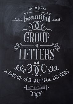 Have some Chalk Typography by Sarah Baker, via Behance... In my home! Love this!