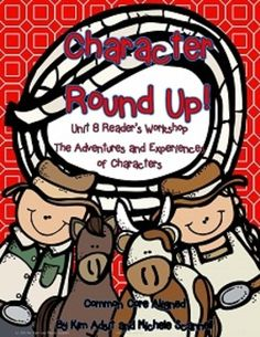 Readers Workshop Unit 8 - Character Round Up! 10.00