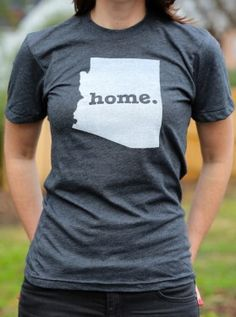 Arizona home T-shirt {any state available}