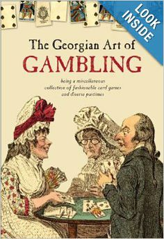 The Georgian Art of Gambling. By Claire Cock-Starkey. British Library, March 15, 2014. 96 p. EA.