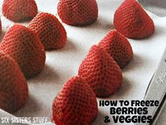 How to Freeze Berries and Veggies from sixsistersstuff.com