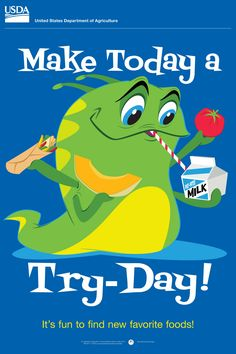 Make Today a Try-Day! Encourage #kids to try new healthy foods with this fun #free poster for #schools. #education #teachers #nutritioneducation  #MyPlate http://www.fns.usda.gov/tn/elementary-posters