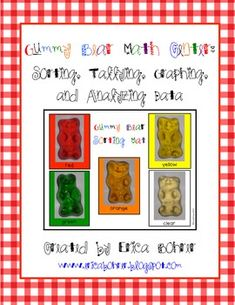Gummy Bear Math Center: Sorting, Tallying, Graphing, and Analyzing Data