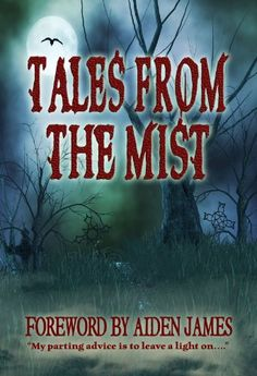 Tales From The Mist: An Anthology of Horror and Paranormal Stories by Natalie G. Owens. $5.07. 322 pages. Publisher: Anessa Books (October 1, 2012). Author: Natalie G. Owens