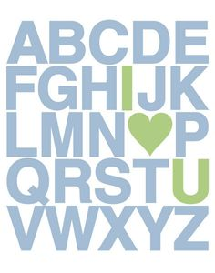 alphabet wall art - i heart you. Would be cute in the play room.