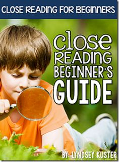 Close Reading Beginner's Guide by Lyndsey Kister (free from Freebielicious)